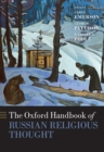 The Oxford Handbook of Russian Religious Thought - eBook