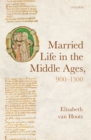 Married Life in the Middle Ages, 900-1300 - eBook