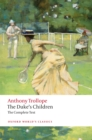 The Duke's Children Complete : Extended edition - eBook