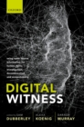 Digital Witness : Using Open Source Information for Human Rights Investigation, Documentation, and Accountability - eBook