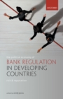 The Political Economy of Bank Regulation in Developing Countries: Risk and Reputation - eBook
