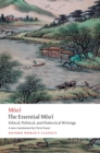The Essential Mozi : Ethical, Political, and Dialectical Writings - eBook