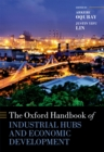 The Oxford Handbook of Industrial Hubs and Economic Development - eBook