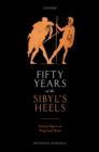 Fifty Years at the Sibyl's Heels : Selected Papers on Virgil and Rome - eBook