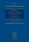 Private International Law Online : Internet Regulation and Civil Liability in the EU - eBook
