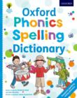 Oxford Phonics Spelling Dictionary - Book