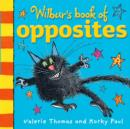 Wilbur's Book of Opposites - Book