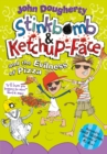 Stinkbomb and Ketchup-Face and the Evilness of Pizza - Book