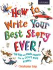 How to Write Your Best Story Ever! - Book
