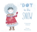 A Dot in the Snow - eBook