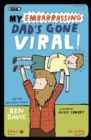 My Embarrassing Dad's Gone Viral! - eBook