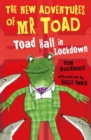 The New Adventures of Mr Toad: Toad Hall in Lockdown - Book