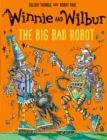 Winnie and Wilbur: The Big Bad Robot - Book