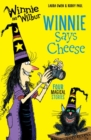 Winnie and Wilbur: Winnie Says Cheese - Book
