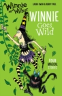 Winnie and Wilbur: Winnie Goes Wild - Book