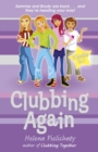 Clubbing Again (Books 5 & 6 in the After School Club series) - eBook