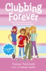 Clubbing Forever (Books 7 & 8 in the After School Club series) - eBook