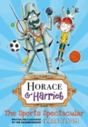 Horace and Harriet: The Sports Spectacular - Book
