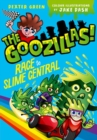 The Goozillas!: Race to Slime Central - Book