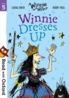 Read with Oxford: Stage 5: Winnie and Wilbur: Winnie Dresses Up - Book