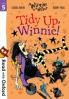 Read with Oxford: Stage 5: Winnie and Wilbur: Tidy Up, Winnie! - Book