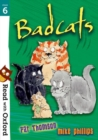 Read with Oxford: Stage 6: Badcats - Book