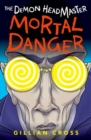 The Demon Headmaster: Mortal Danger - Book