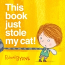 This Book Just Stole My Cat! - Book