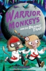 Warrior Monkeys and the Deadly Trap - Book