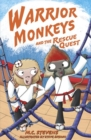 Warrior Monkeys and the Rescue Quest - Book