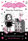Isadora Moon Meets the Tooth Fairy - Book