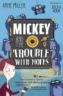 Mickey and the Trouble with Moles - Book