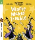 Read with Oxford: Stage 4: Winnie and Wilbur: Winnie Makes Trouble - Book