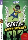 Read with Oxford: Stage 5: Hero Academy: Beat the Bunny-Wunnies - Book