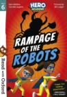 Read with Oxford: Stage 6: Hero Academy: Rampage of the Robots - Book