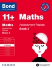 Bond 11+ Maths Assessment Papers 9-10 Years Book 2 - Book