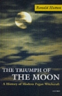 The Triumph of the Moon : A History of Modern Pagan Witchcraft - Book