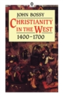 Christianity in the West, 1400-1700 - Book
