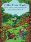 Cello Time Scales : Pieces, puzzles, scales, and arpeggios - Book