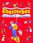 Chatterbox: Level 3: Pupil's Book - Book