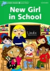 Dolphin Readers Level 3: New Girl in School - Book