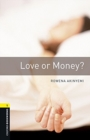 Oxford Bookworms Library: Level 1:: Love or Money? audio pack - Book