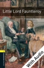Little Lord Fauntleroy - With Audio Level 1 Oxford Bookworms Library - eBook