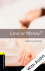 Love or Money - With Audio Level 1 Oxford Bookworms Library - eBook