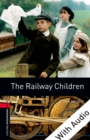 The Railway Children - With Audio Level 3 Oxford Bookworms Library - eBook