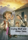 Dominoes: Quick Starter: Crying Wolf and Other Tales Audio Pack - Book