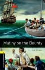 Oxford Bookworms Library: Level 1:: Mutiny on the Bounty - Book