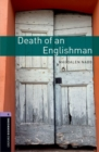 Oxford Bookworms Library: Level 4:: Death of an Englishman - Book
