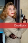 Oxford Bookworms Library: Level 5:: Deadlock - Book