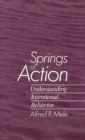 Springs of Action : Understanding Intentional Behavior - eBook